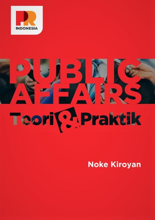 Kiroyan Partners Our Events Public Affairs Teori Praktik Is Out Now